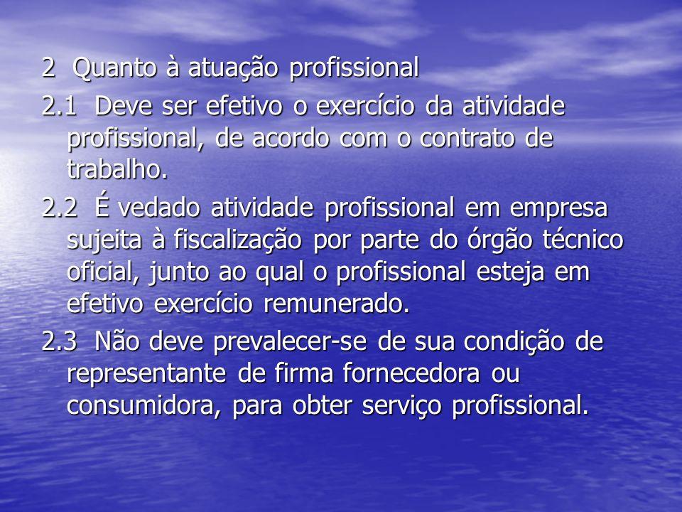 2 Quanto à atuação profissional