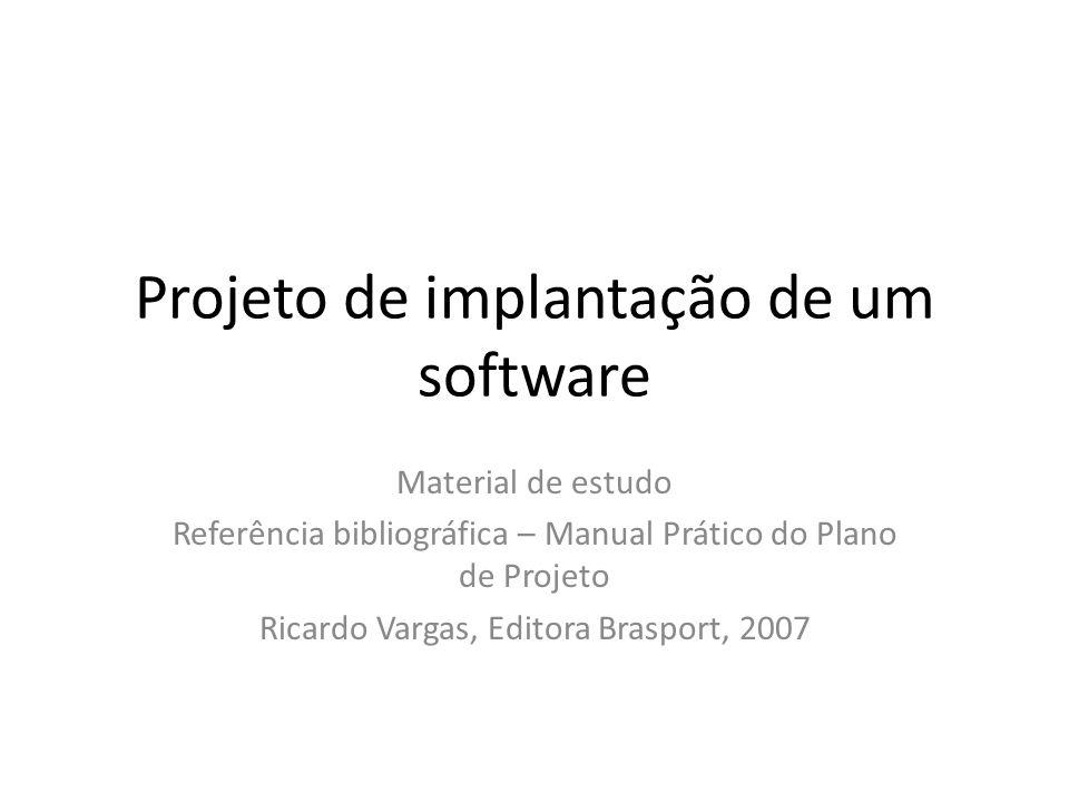 Projeto de implantação de um software