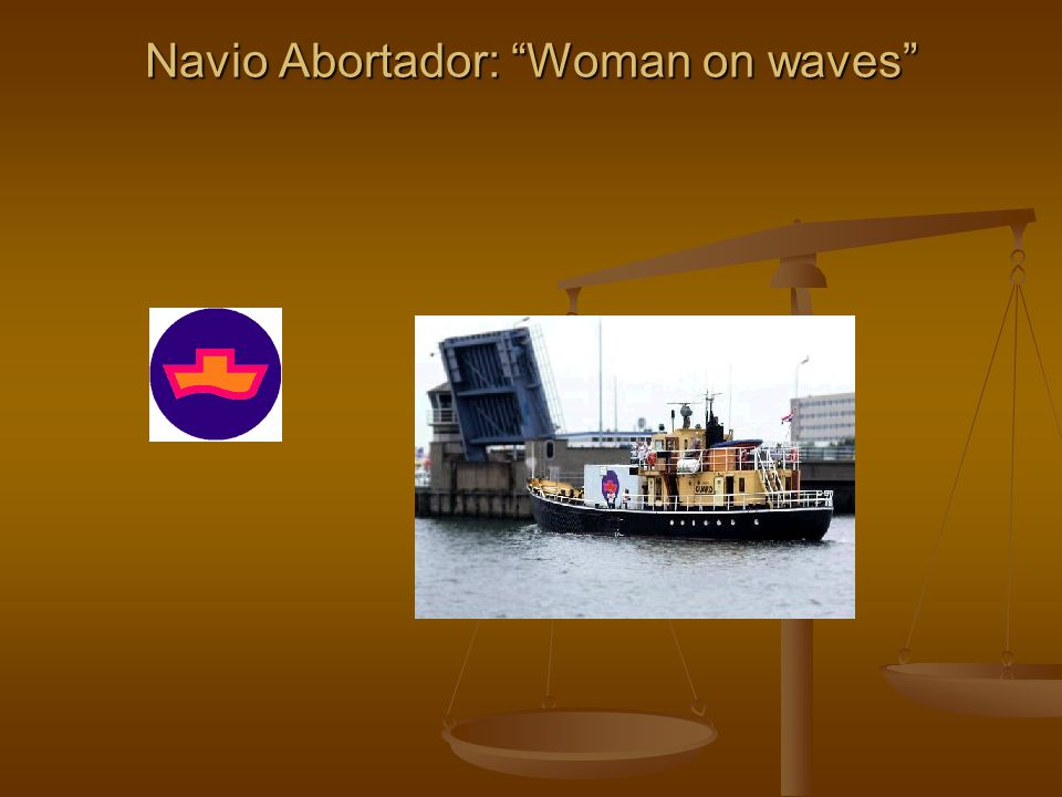 Navio Abortador: Woman on waves