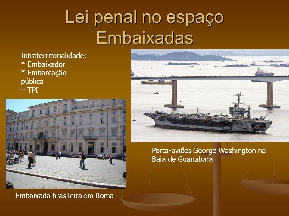 Lei penal no espaço Embaixadas