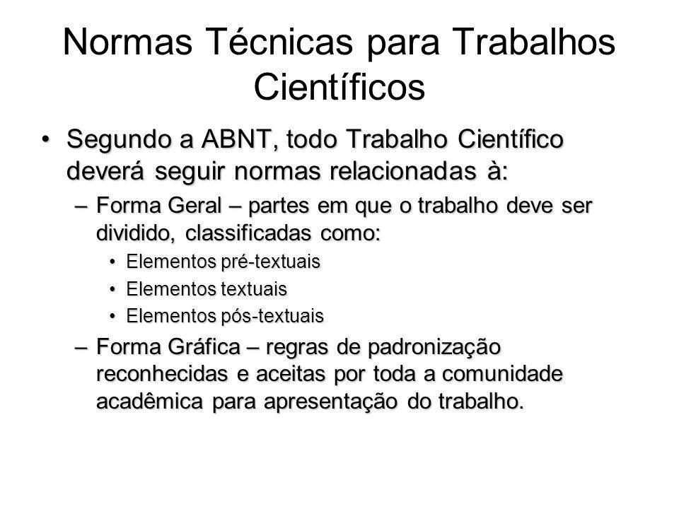 Normas Técnicas para Trabalhos Científicos