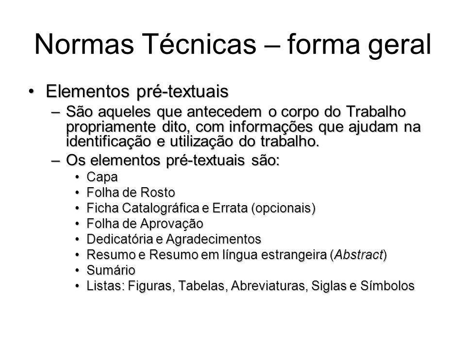 Normas Técnicas – forma geral