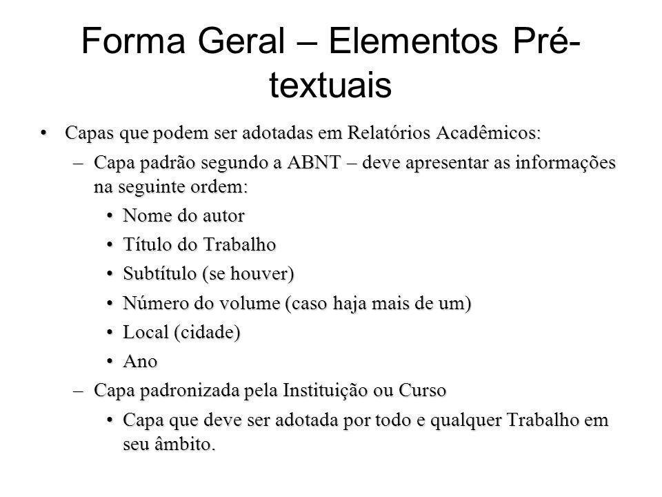 Forma Geral – Elementos Pré-textuais