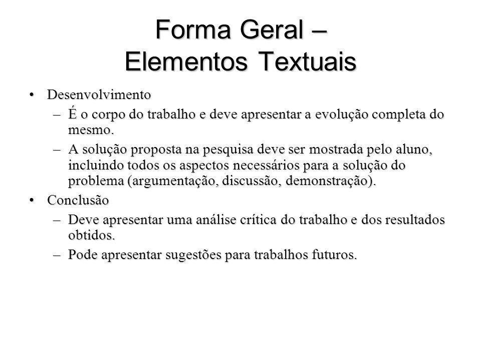 Forma Geral – Elementos Textuais