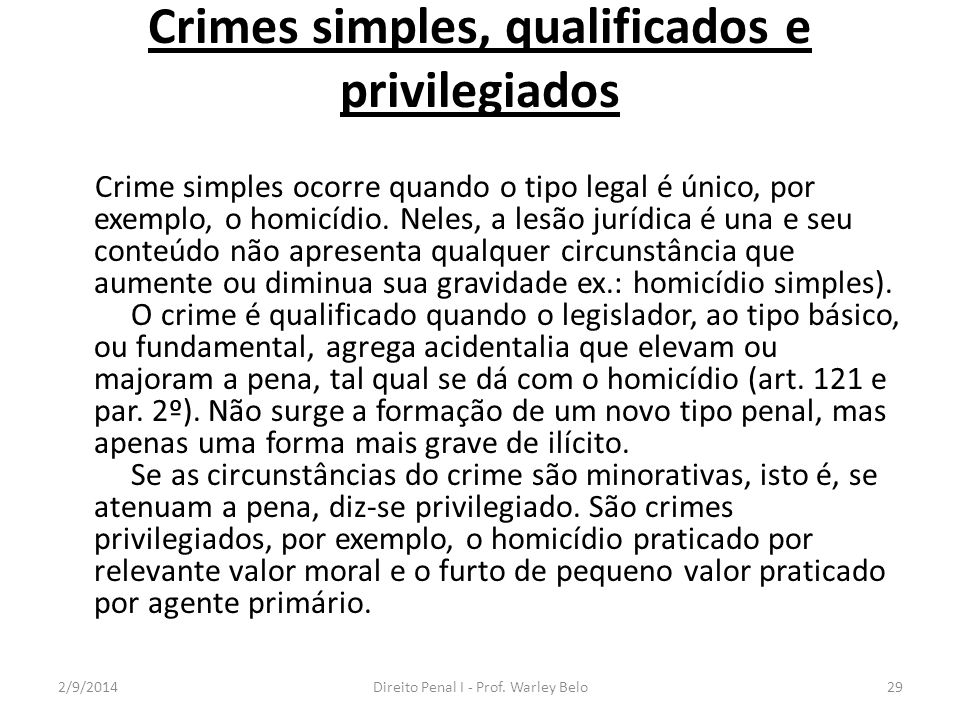 Crimes simples, qualificados e privilegiados
