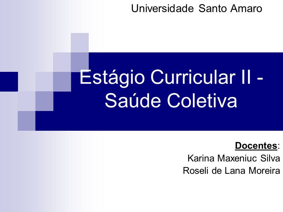 Estágio Curricular II - Saúde Coletiva