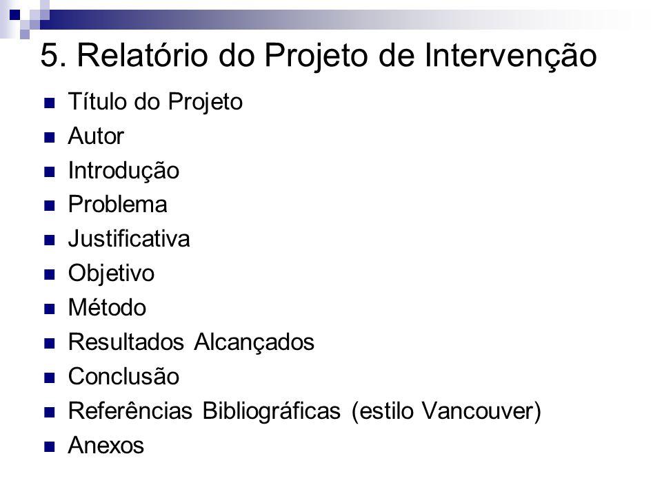 5. Relatório do Projeto de Intervenção