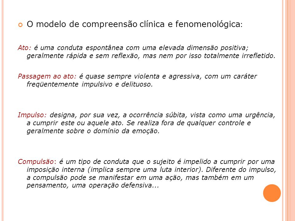 O modelo de compreensão clínica e fenomenológica: