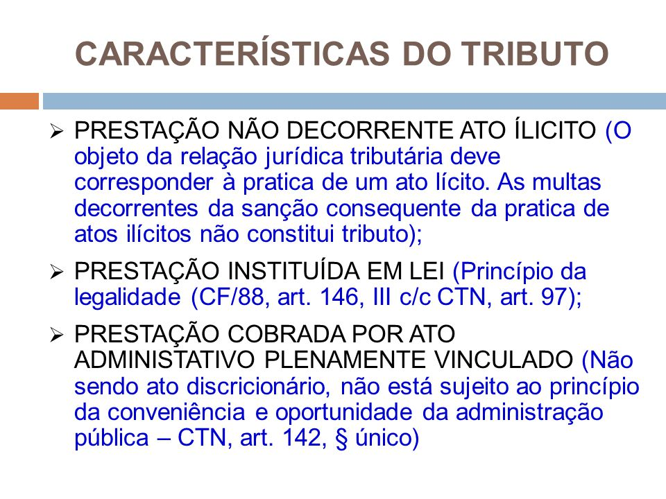 CARACTERÍSTICAS DO TRIBUTO