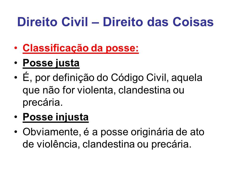 Direito Civil – Direito das Coisas