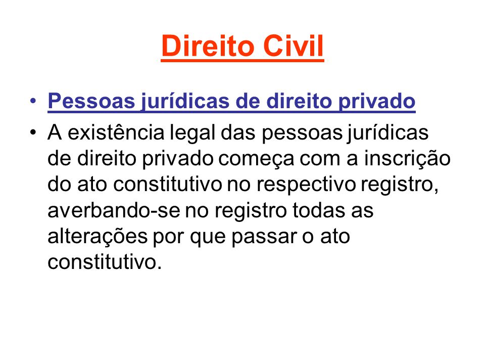 Direito Civil Pessoas jurídicas de direito privado