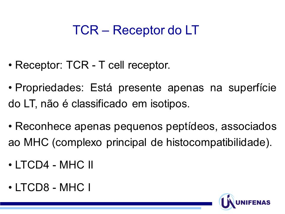 TCR – Receptor do LT Receptor: TCR - T cell receptor.