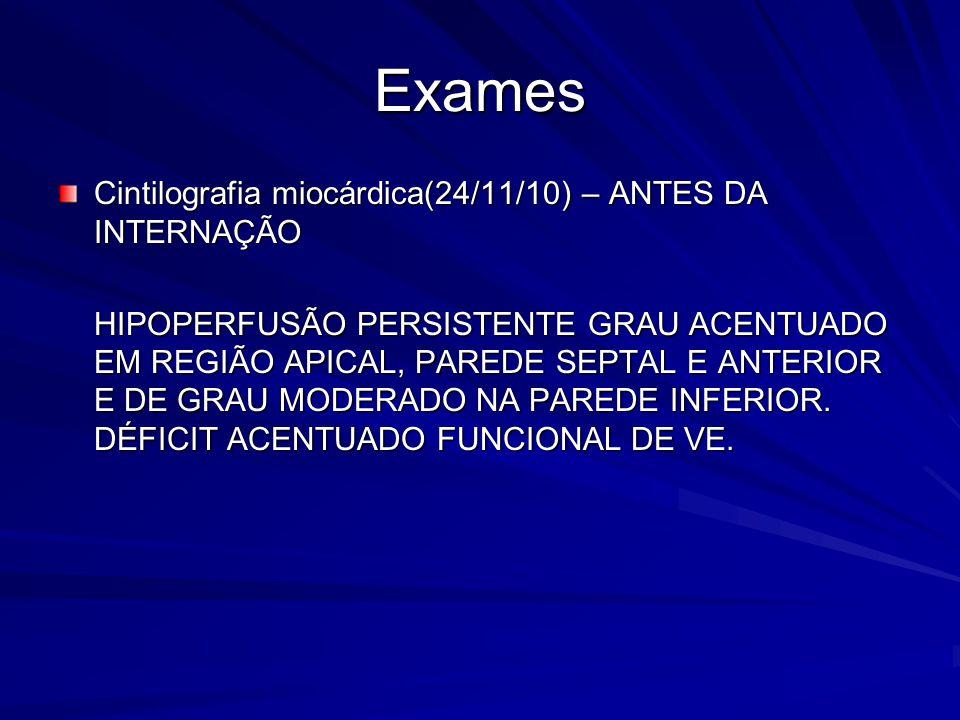 Exames Cintilografia miocárdica(24/11/10) – ANTES DA INTERNAÇÃO