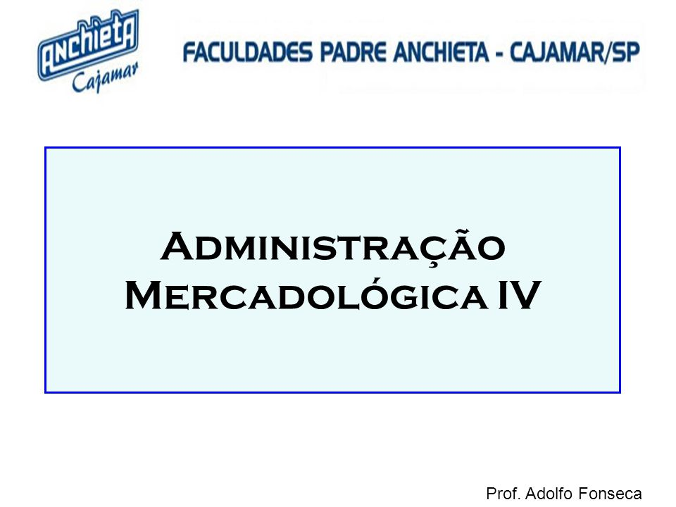 Administração Mercadológica IV