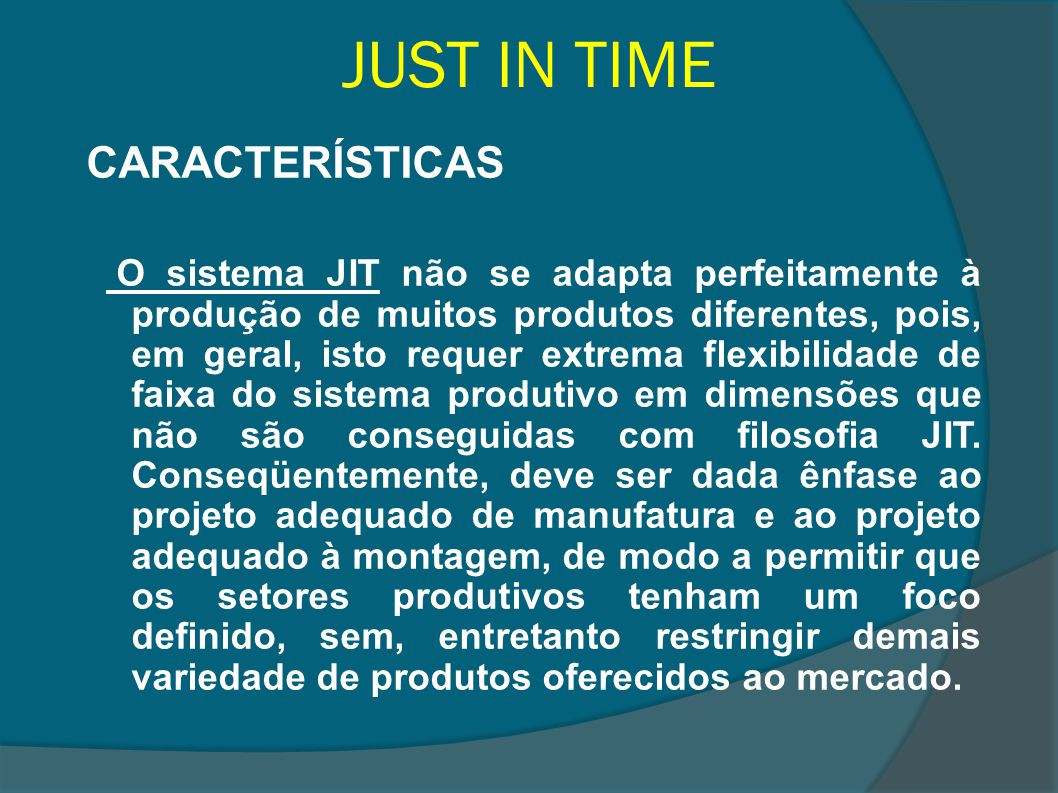 JUST IN TIME CARACTERÍSTICAS