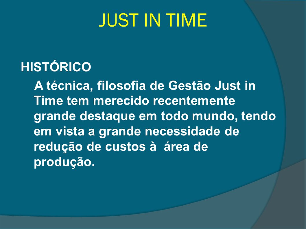 JUST IN TIME HISTÓRICO.