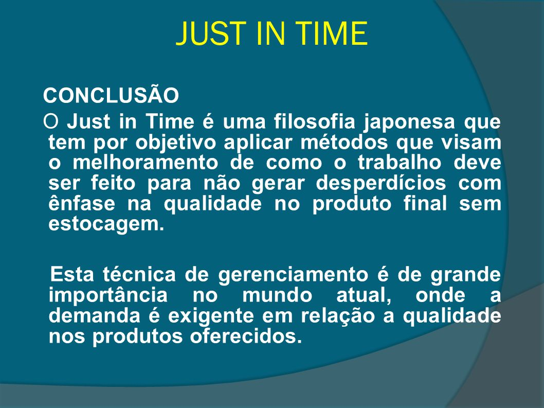 JUST IN TIME CONCLUSÃO