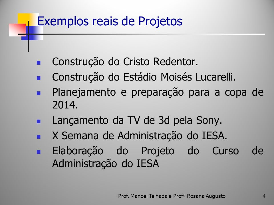 Exemplos reais de Projetos