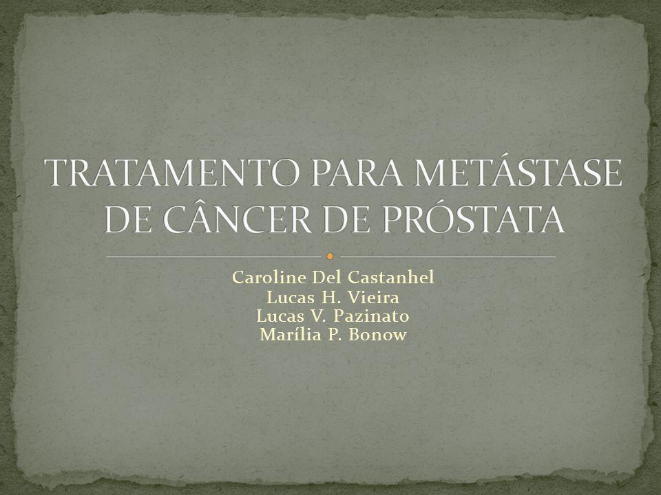 TRATAMENTO PARA METÁSTASE DE CÂNCER DE PRÓSTATA