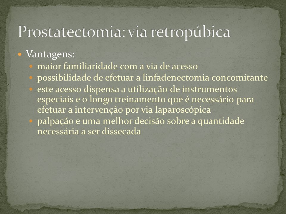 Prostatectomia: via retropúbica