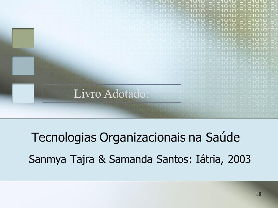 Tecnologias Organizacionais na Saúde