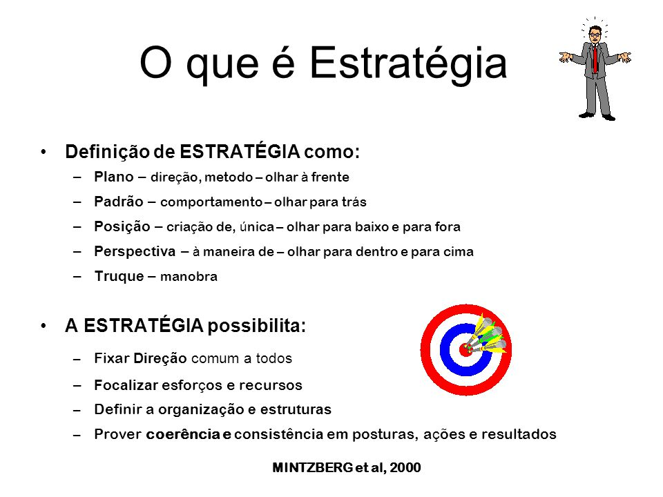 O que é Estratégia Definição de ESTRATÉGIA como: