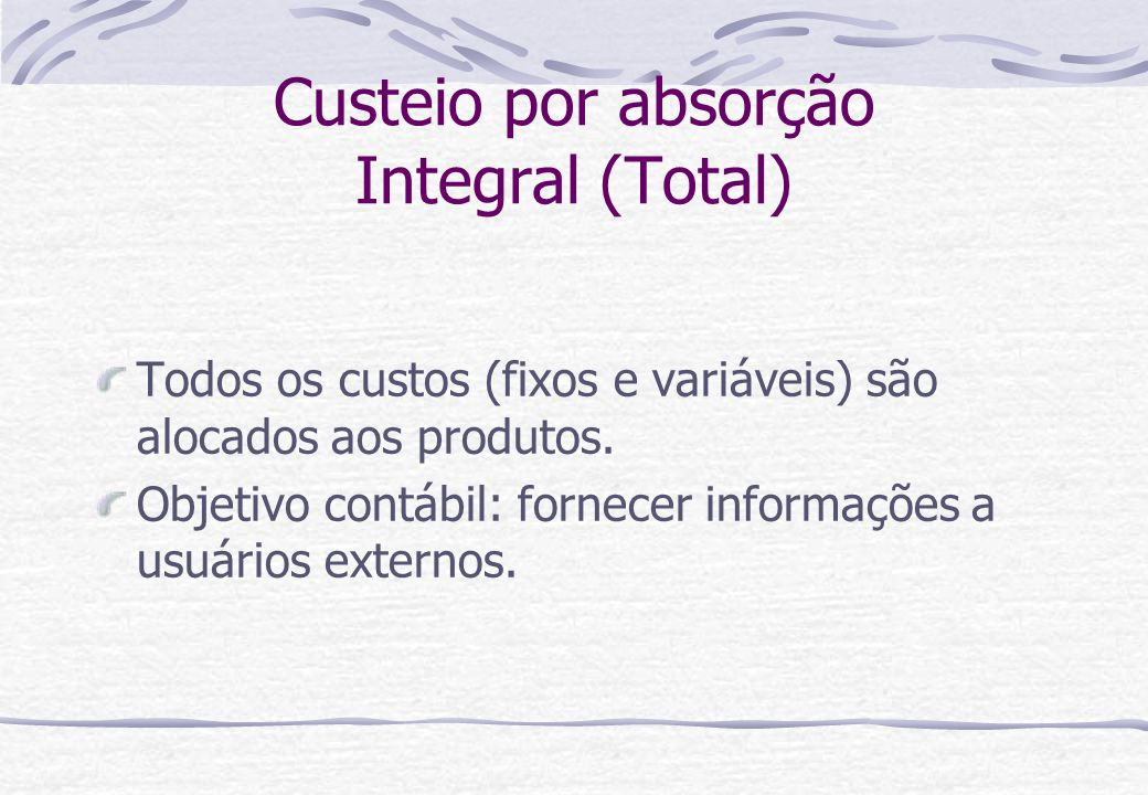 Custeio por absorção Integral (Total)