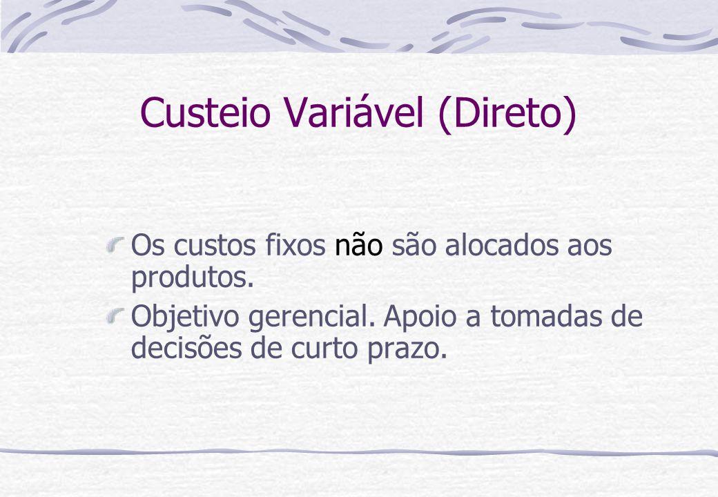 Custeio Variável (Direto)