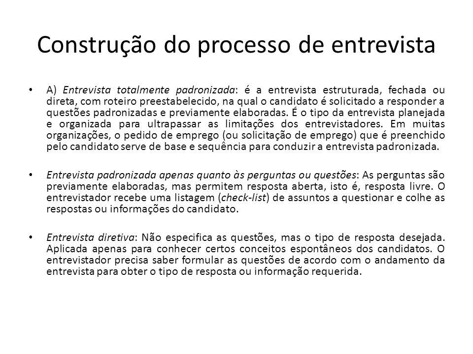 Construção do processo de entrevista