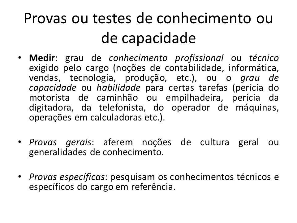 Provas ou testes de conhecimento ou de capacidade