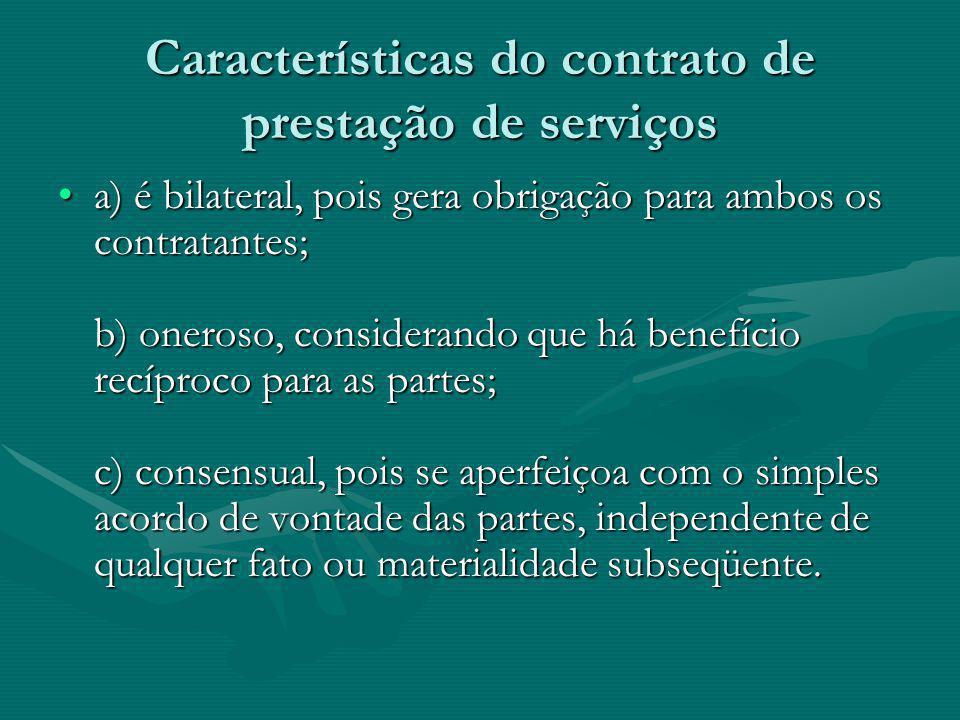 Características do contrato de prestação de serviços