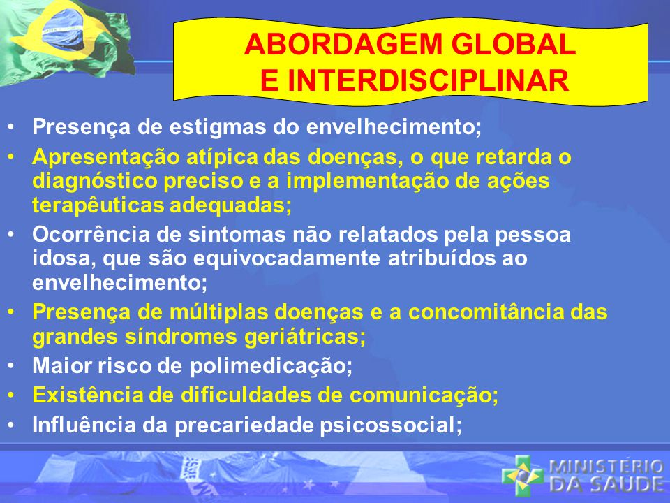 ABORDAGEM GLOBAL E INTERDISCIPLINAR