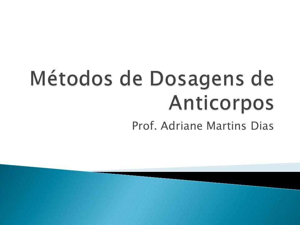 Métodos de Dosagens de Anticorpos