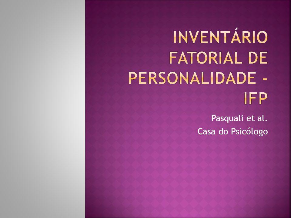 Inventário fatorial de personalidade - IFP