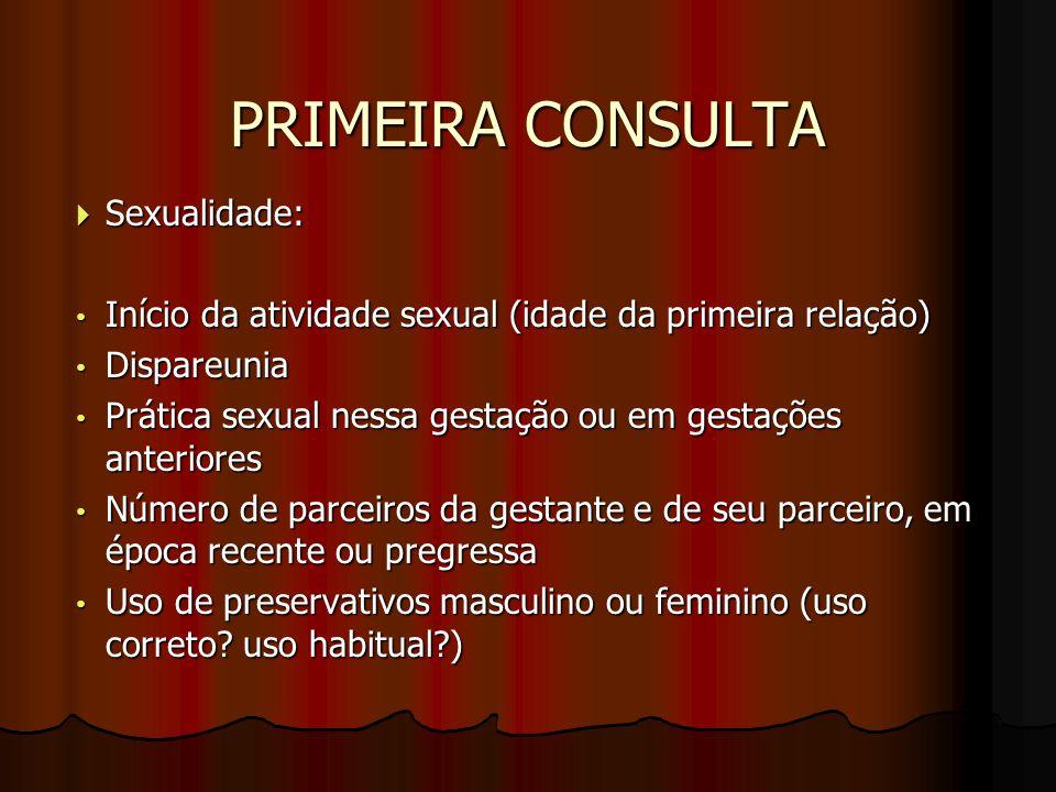 PRIMEIRA CONSULTA Sexualidade: