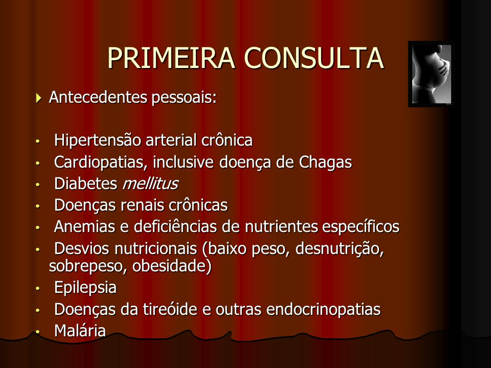 PRIMEIRA CONSULTA Antecedentes pessoais: Hipertensão arterial crônica