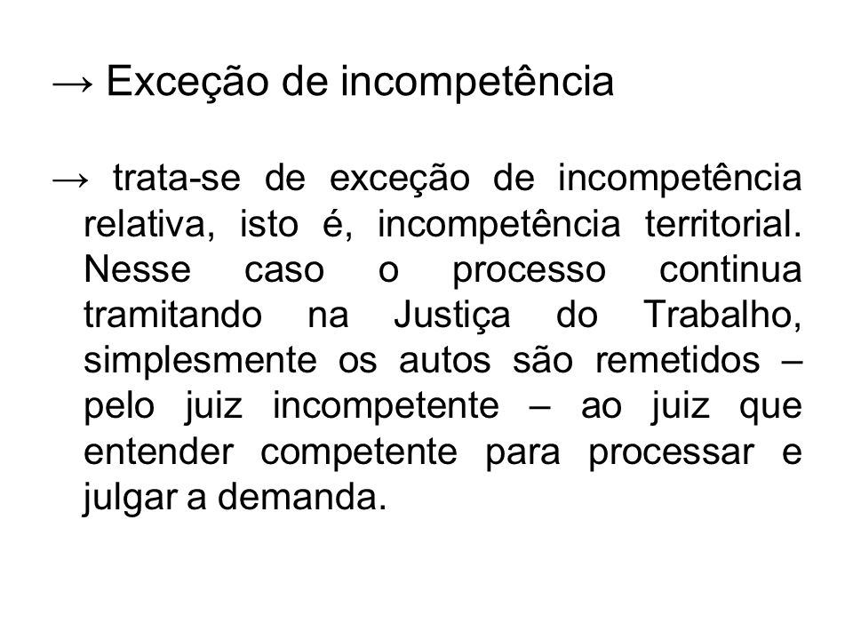 → Exceção de incompetência