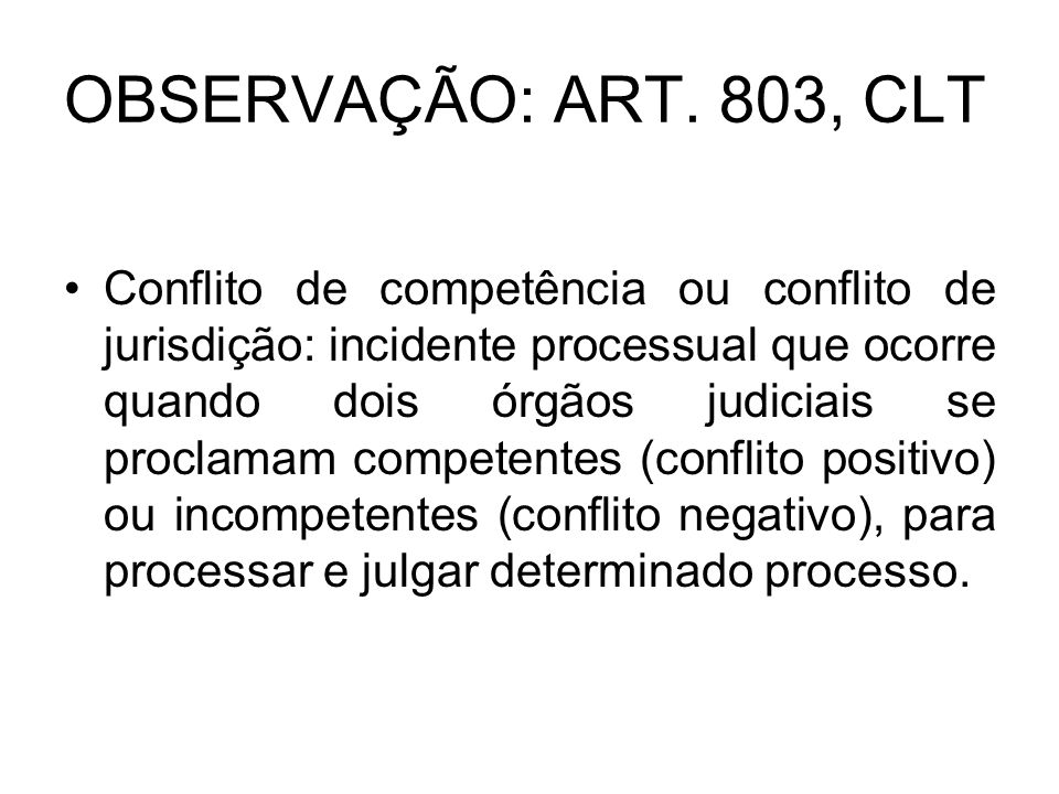 OBSERVAÇÃO: ART. 803, CLT