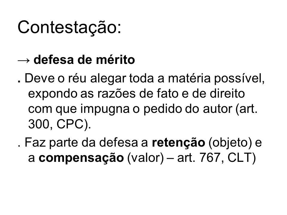 Contestação: → defesa de mérito