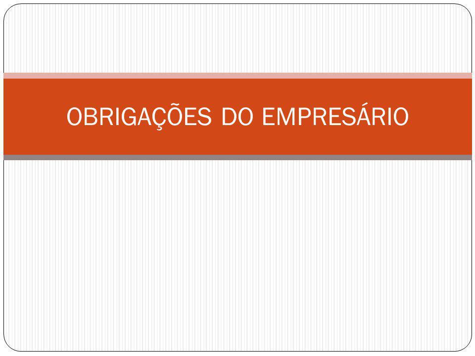 OBRIGAÇÕES DO EMPRESÁRIO