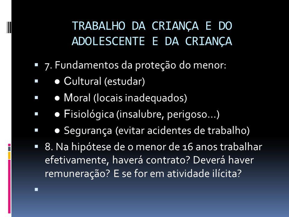 TRABALHO DA CRIANÇA E DO ADOLESCENTE E DA CRIANÇA