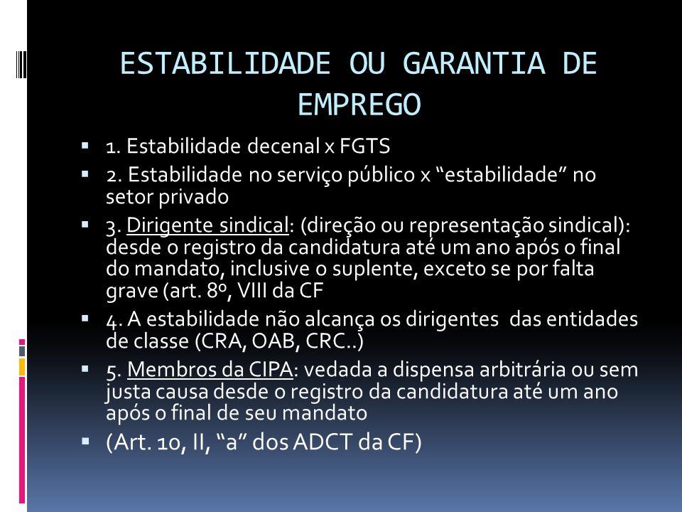 ESTABILIDADE OU GARANTIA DE EMPREGO