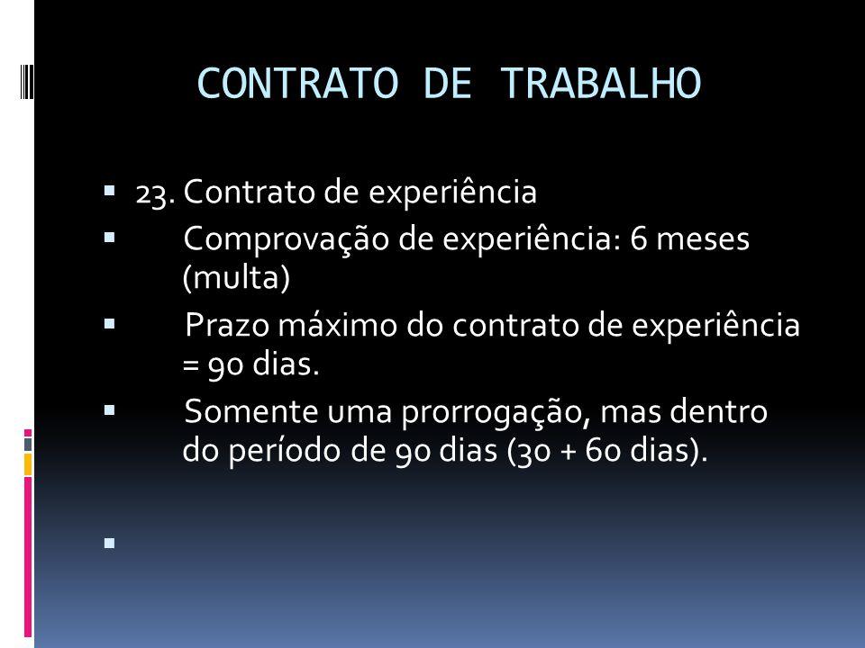 CONTRATO DE TRABALHO 23. Contrato de experiência