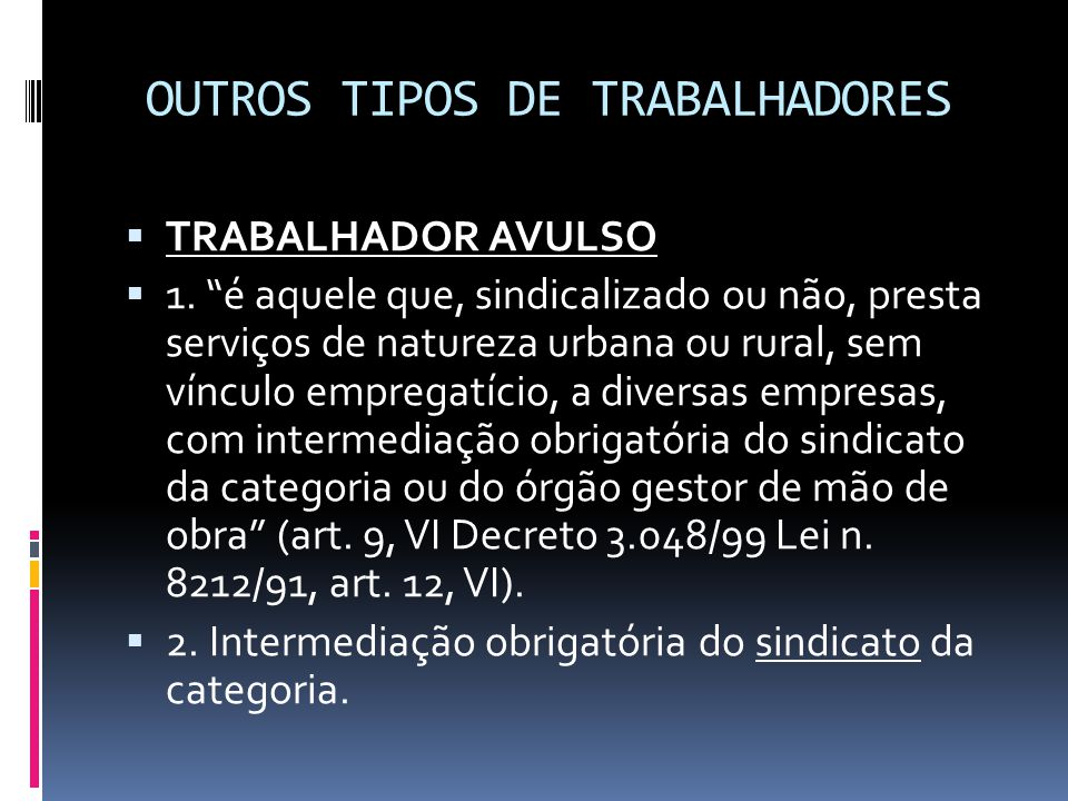 OUTROS TIPOS DE TRABALHADORES