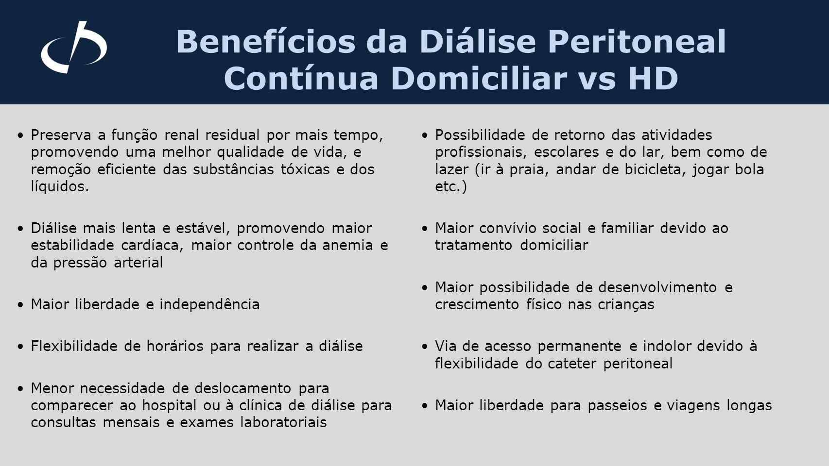 Benefícios da Diálise Peritoneal Contínua Domiciliar vs HD