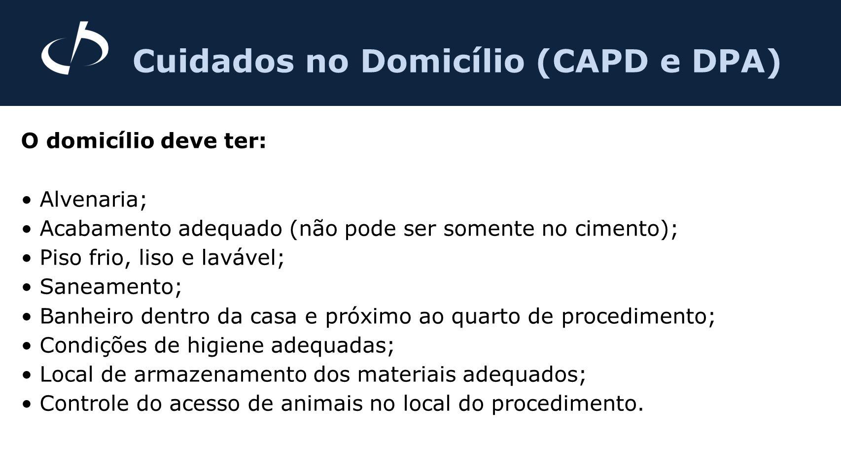 Cuidados no Domicílio (CAPD e DPA)