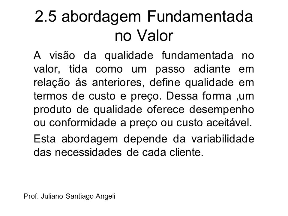 2.5 abordagem Fundamentada no Valor