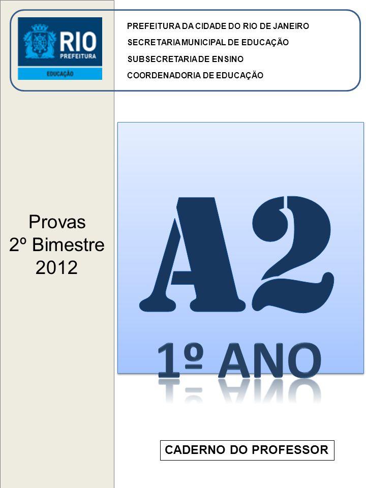 a2 1º ANO Provas 2º Bimestre 2012 CADERNO DO PROFESSOR