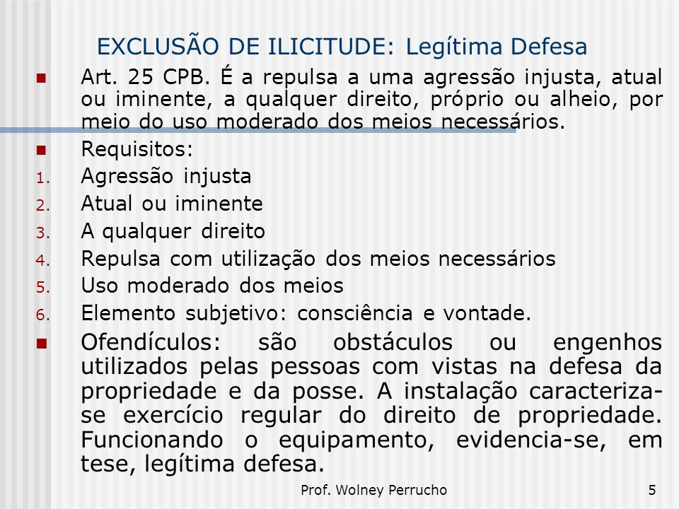 EXCLUSÃO DE ILICITUDE: Legítima Defesa