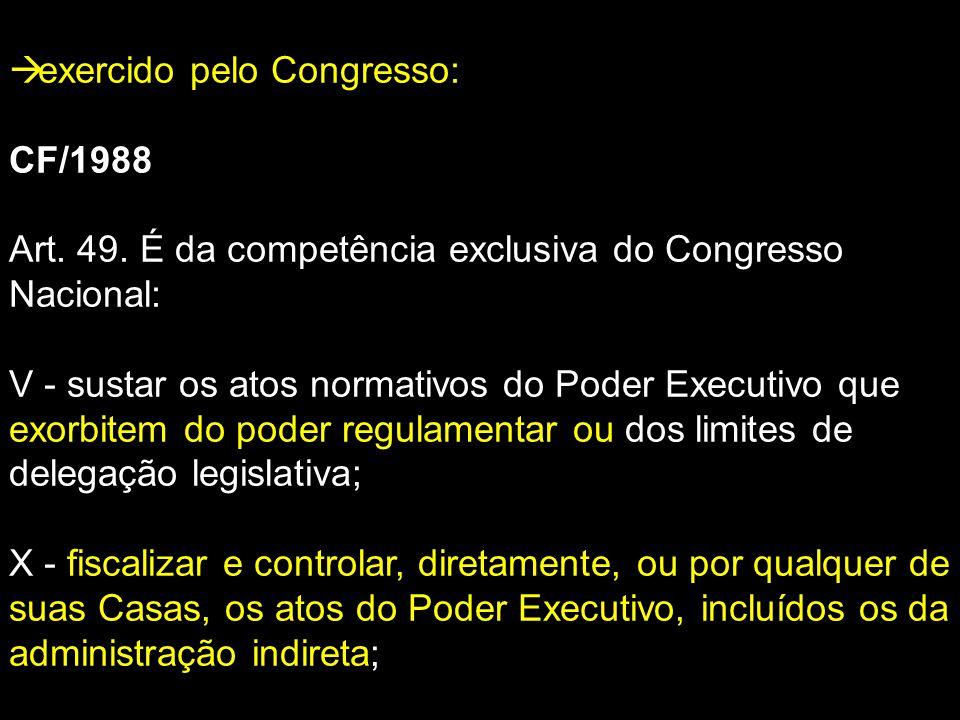 exercido pelo Congresso: